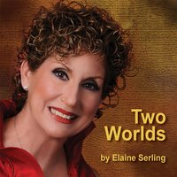 Two Worlds — Elaine Serling