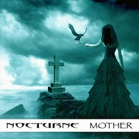 Mother — Nocturne