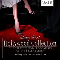 Ladies First! Hollywood Collection, Vol. 8 — Julie Andrews, Franz Allers, Eartha Kitt, Фредерик Лоу