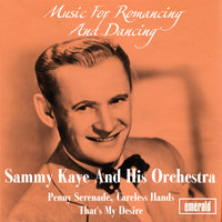 Music for Romancing and Dancing — Sammy Kaye & His Orchestra