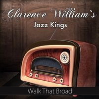 Walk That Broad — Clarence William's Jazz Kings