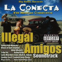 La Conecta Soundtrack — Illegal Amigos
