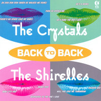 Back to Back - The Crystals & The Shirelles — The Crystals & The Shirelles