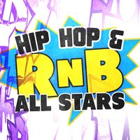 Hip Hop & Rnb All Stars — Urban All Stars, The Hip Hop Nation, The Hip Hop Nation|Urban All Stars
