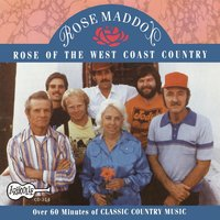 Rose of the West Coast Country — Rose Maddox