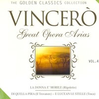 Vincerò Great Opera Arias, Vol. 4 — сборник