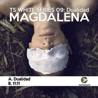 Techsound White 09: Dualidad — Magdalena