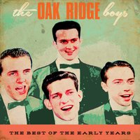 The Best of the Early Years — The Oak Ridge Boys