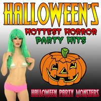Halloween's Hottest Horror Party Hits — Halloween Party Monsters