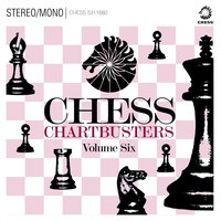 Chess Chartbusters Vol. 6 — сборник