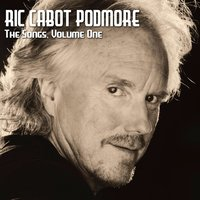 The Songs, Vol. 1 — Ric Cabot Podmore
