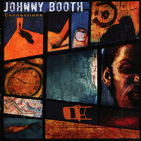 Connections — Johnny Booth