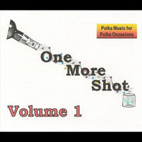 Volume 1 — One More Shot