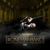 #Onemanband — Live Johnson