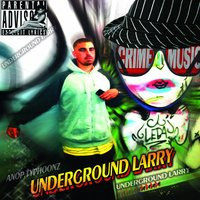 Crime Music — Underground Larry