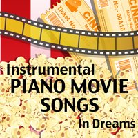 Instrumental Piano Movie Songs: In Dreams — The O'Neill Brothers Group