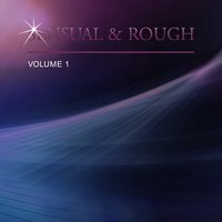Sensual & Rough, Vol. 1 — сборник