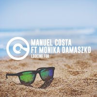 Looking For — Manuel Costa, Monika Damaszko