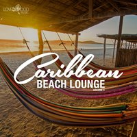 Caribbean Beach Lounge, Vol. 3 — сборник