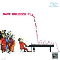 Plays And Plays And Plays — Dave Brubeck