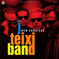 New Cronicas — J. Teixi Band