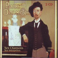Ses chansons & ses interpretes — Paul Delmet