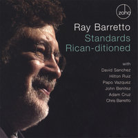 Standards Rican-ditioned — Ray Barretto