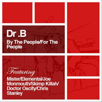 By the People: For the People — Dr. B