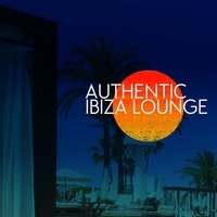 Authentic Ibiza Lounge — Bar Lounge Ibiza