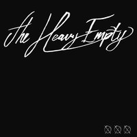 With a Will, There's a Way. — the Heavy Empty