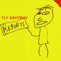 Reports — Fly Ashtray