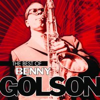 The Best of Benny Golson — Benny Golson