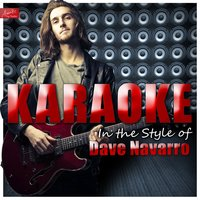 Karaoke - In the Style of Dave Navarro — Ameritz Top Tracks