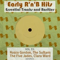 Early R 'N' B Hits, Essential Tracks and Rarities, Vol. 33 — сборник