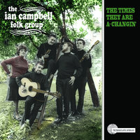 The Times They Are A-Changin' — Ian Campbell Folk Group