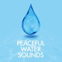Peaceful Water Sounds — Rain Sounds, Nature Sounds for Sleep and Relaxation