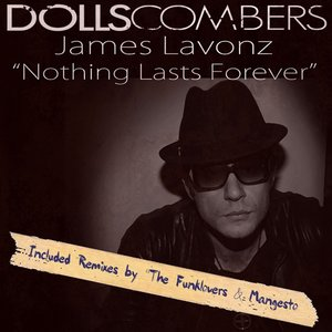 Dolls Combers, James Lavonz - Nothing Lasts Forever