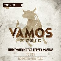 It's Time — Funkemotion, Pepper Mashay