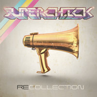 RECOLLECTION — Superchick
