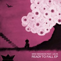 Ready to Fall — Mike Madison