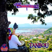 Tanbou — Freedom