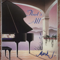 That's All — Mark J