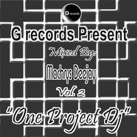 One Project DJ Mixed By Machrys Deejay, Vol. 2 — Machrys DeeJay