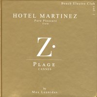 Hotel Martinez Vol 2 - Pure Pleasure From Z-Plage — Max Leonidas