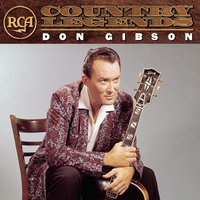 RCA Country Legends: Don Gibson — Don Gibson