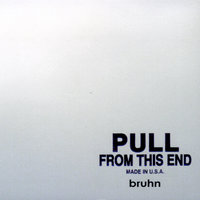 Pull From This End — Bruhn