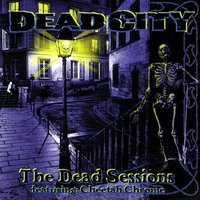 The Dead Sessions — Dead City