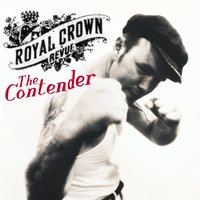 The Contender — Royal Crown Revue