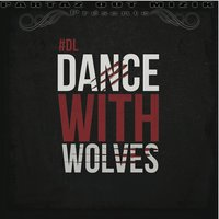 Dance With Wolves — DL