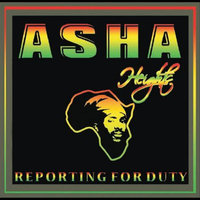 Reporting for Duty — Asha Heights